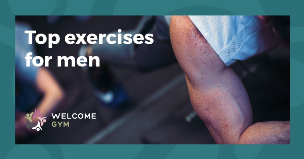 A Handful of Top Exercises For Men